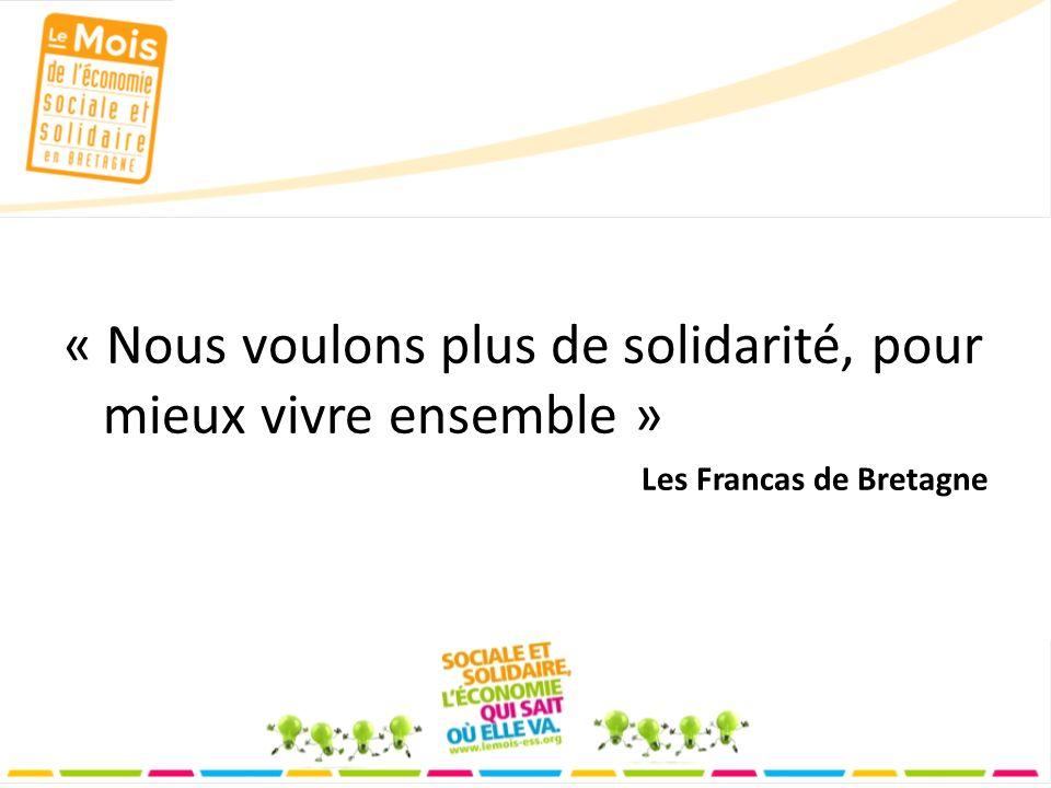 « Nous voulons plus de solidarité, pour mieux vivre ensemble » Les Francas de Bretagne