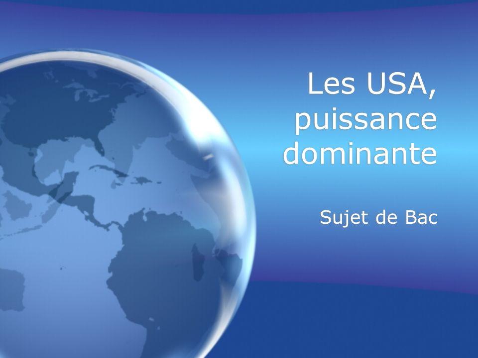 Les USA, puissance dominante Sujet de Bac