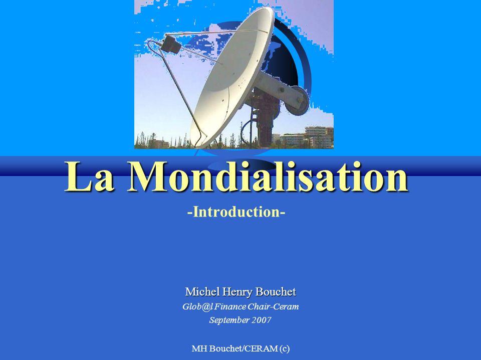 MH Bouchet/CERAM (c) La Mondialisation.