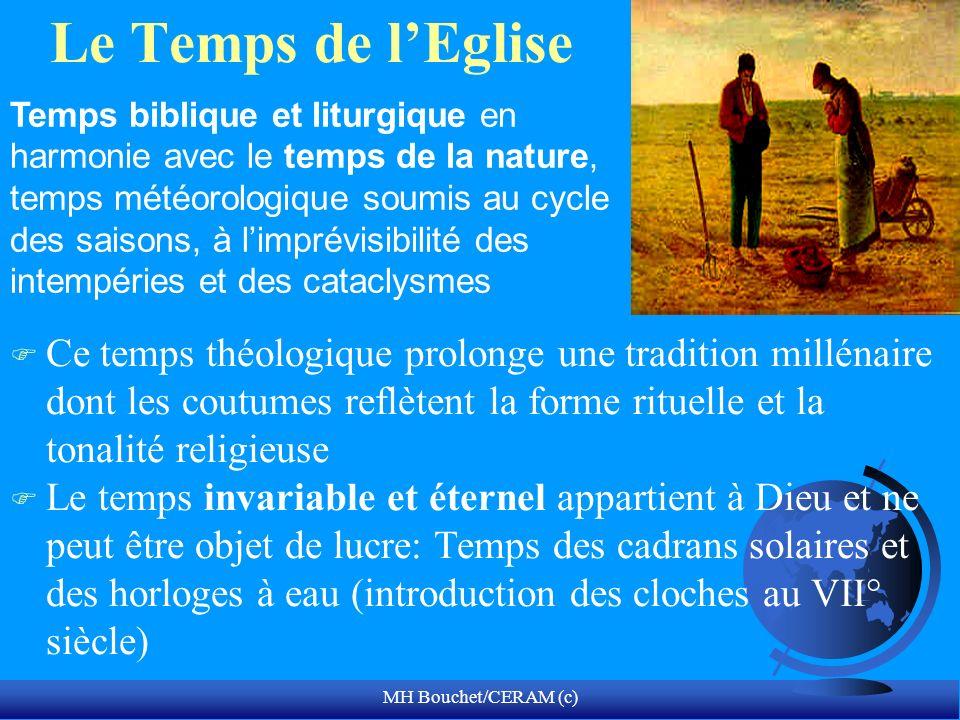 MH Bouchet/CERAM (c) Le Temps de lEglise F Ce temps théologique prolonge une tradition millénaire dont les coutumes reflètent la forme rituelle et la