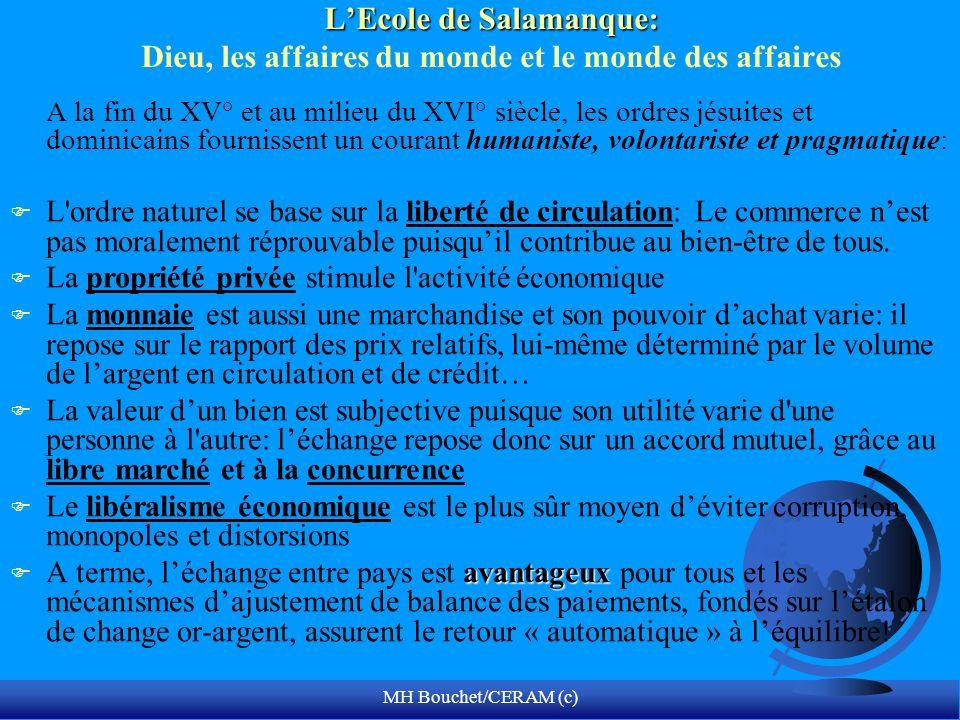 MH Bouchet/CERAM (c) LEcole de Salamanque: LEcole de Salamanque: Dieu, les affaires du monde et le monde des affaires A la fin du XV° et au milieu du