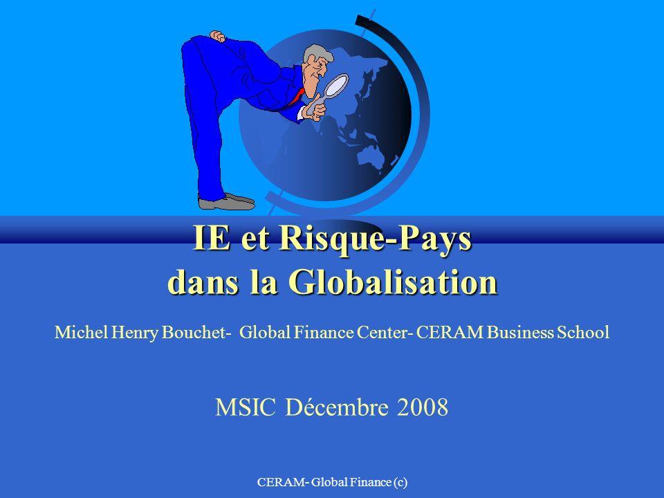 CERAM- Global Finance (c) Quest-ce que la Globalisation.