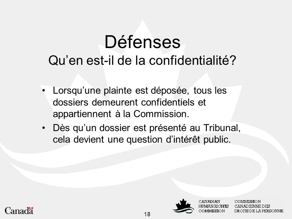 18 Défenses Quen est-il de la confidentialité.