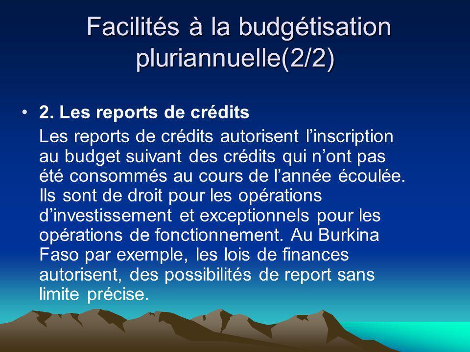 Facilités à la budgétisation pluriannuelle(2/2) Facilités à la budgétisation pluriannuelle(2/2) 2. Les reports de crédits Les reports de crédits autor
