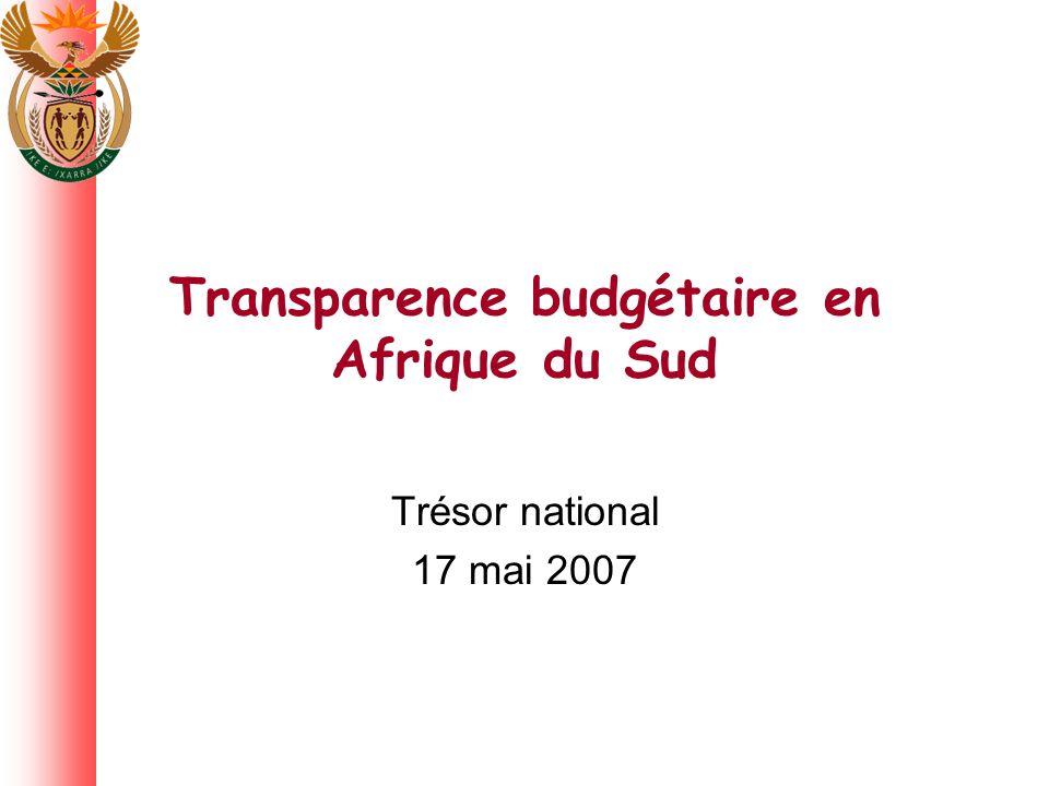 Transparence budgétaire en Afrique du Sud Trésor national 17 mai 2007