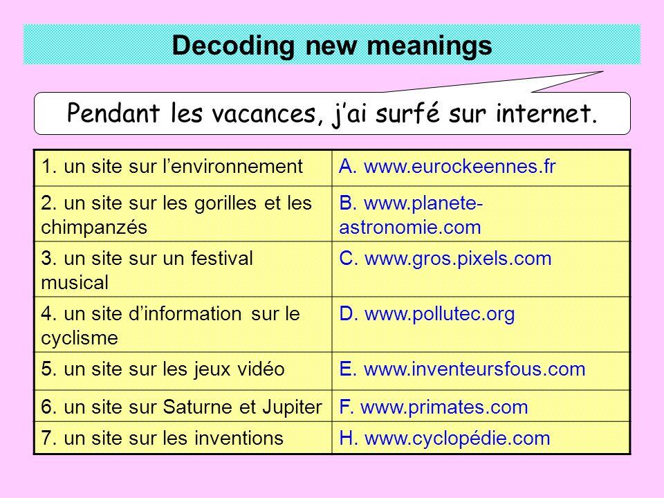 1. un site sur lenvironnementA. www.eurockeennes.fr 2.