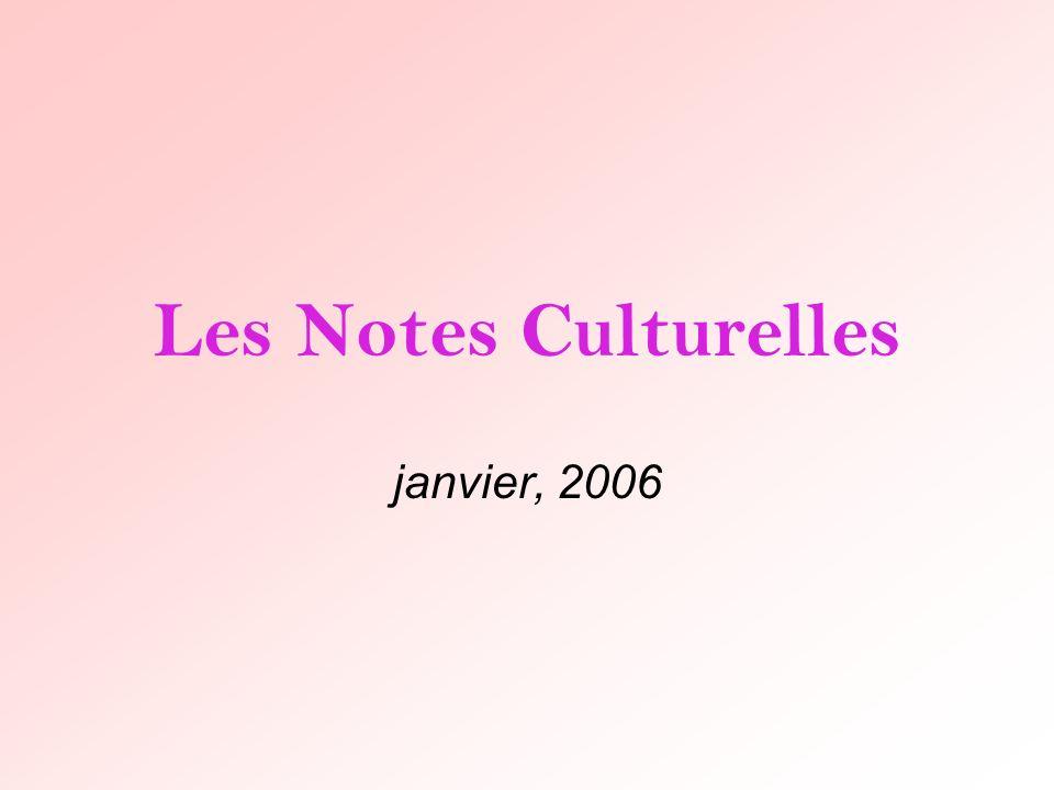 Les Notes Culturelles janvier, 2006
