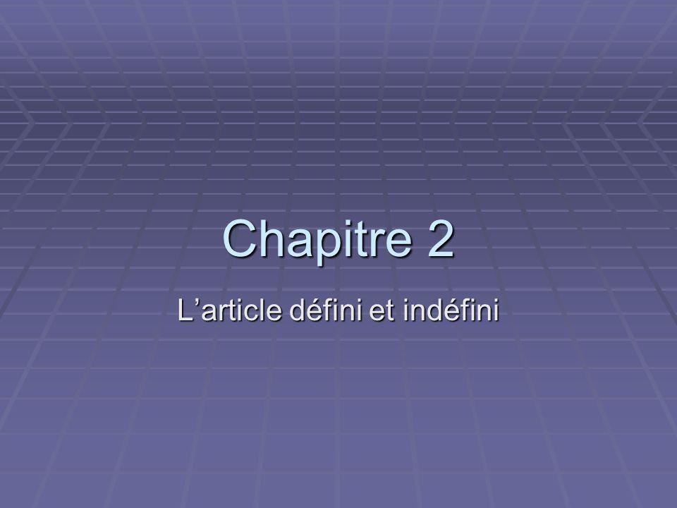Chapitre 2 Larticle défini et indéfini