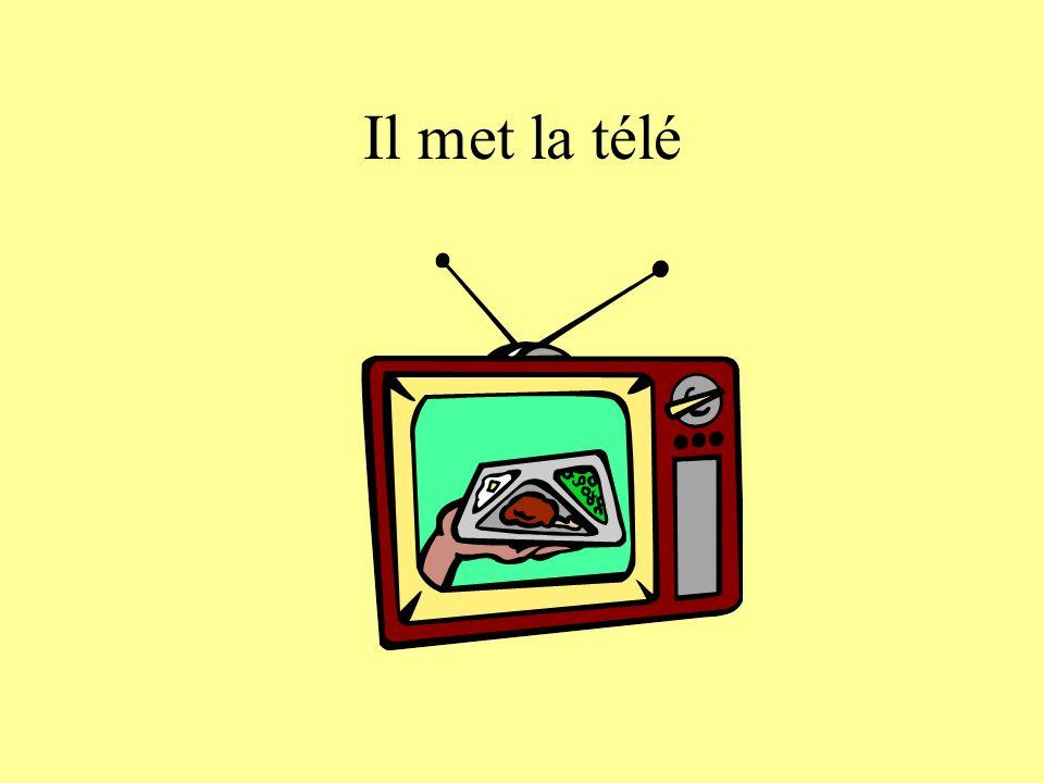 Il met la télé
