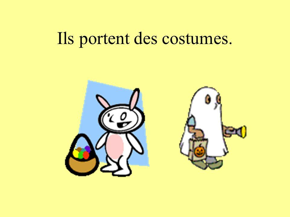 Ils portent des costumes.