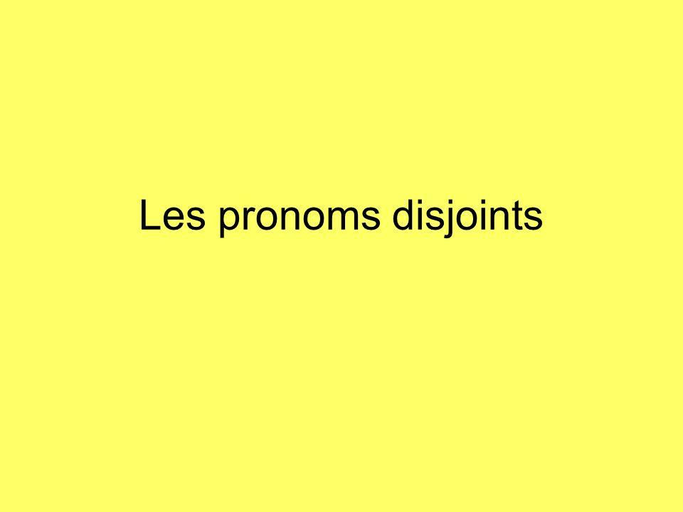Les pronoms disjoints