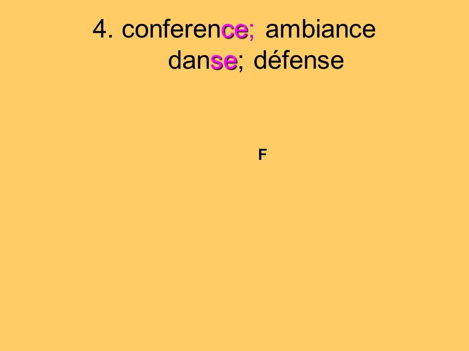 ce se 4. conference; ambiance danse; défense F