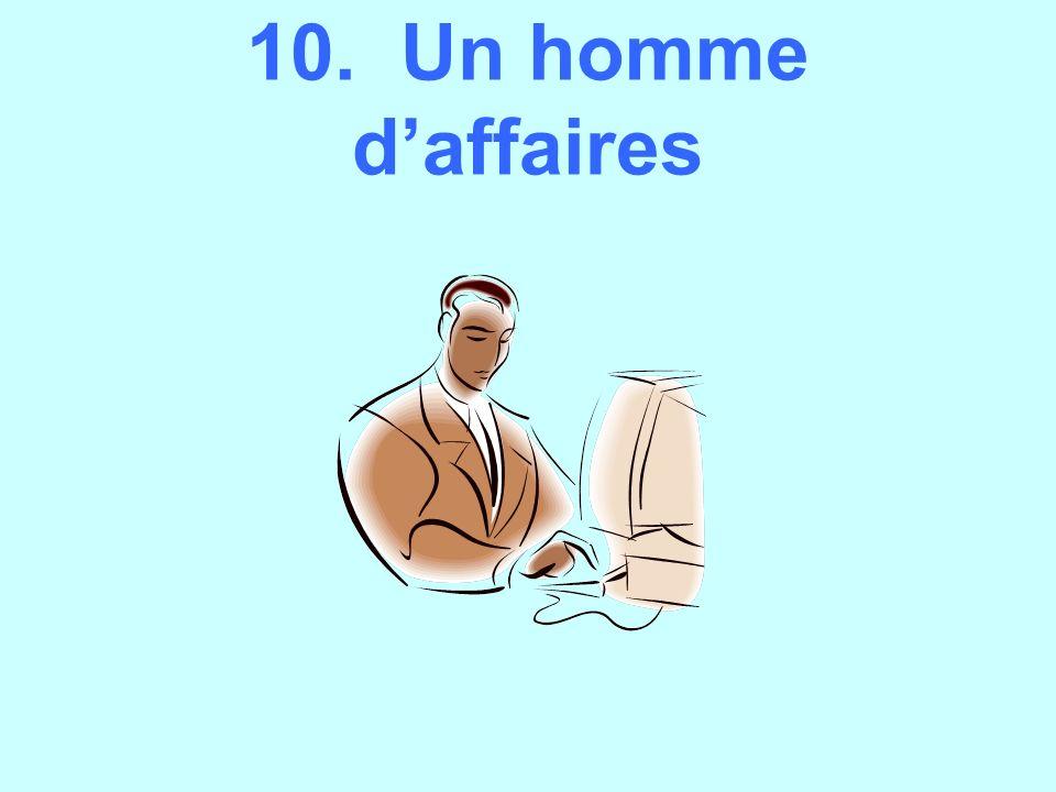 10. Un homme daffaires
