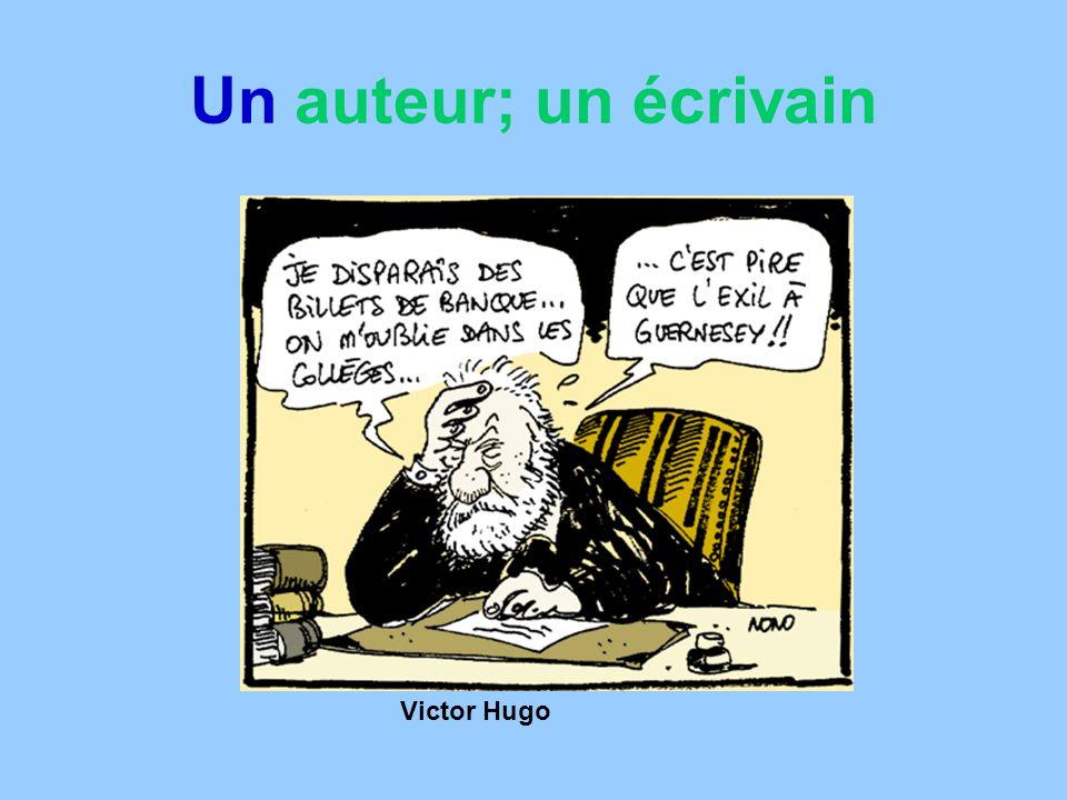 Un auteur; un écrivain Victor Hugo