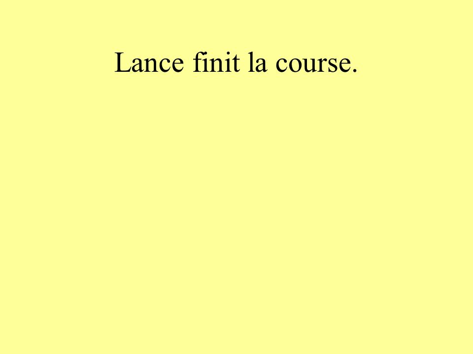 Lance finit la course.