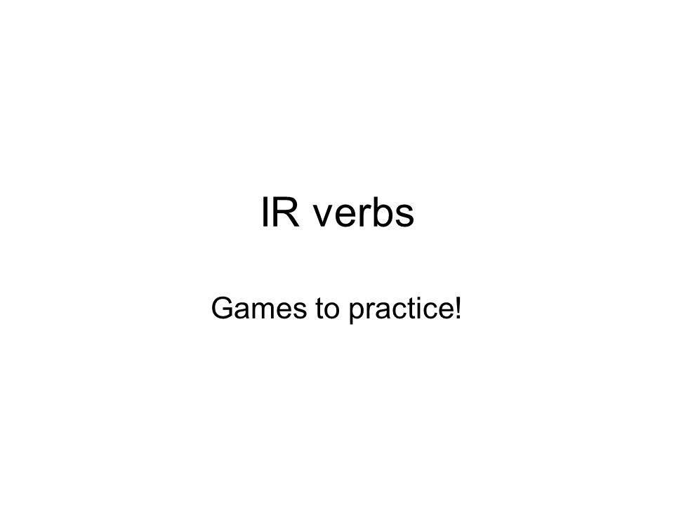 IR verb conjugation Je finisNous finissons Tu finisVous finissez Il, Elle, On finitIls, Elles finissent -IR verbs finir – to finish réussir – to succeed choisir – to choose grossir – to gain weight maigrir – to lose weight Reminder!