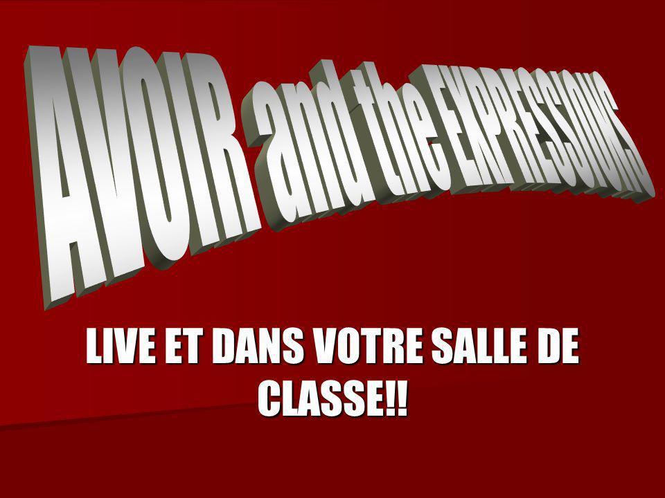 LIVE ET DANS VOTRE SALLE DE CLASSE!!