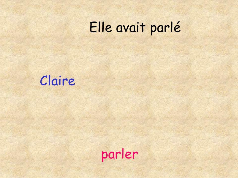 Claire parler Elle avait parlé