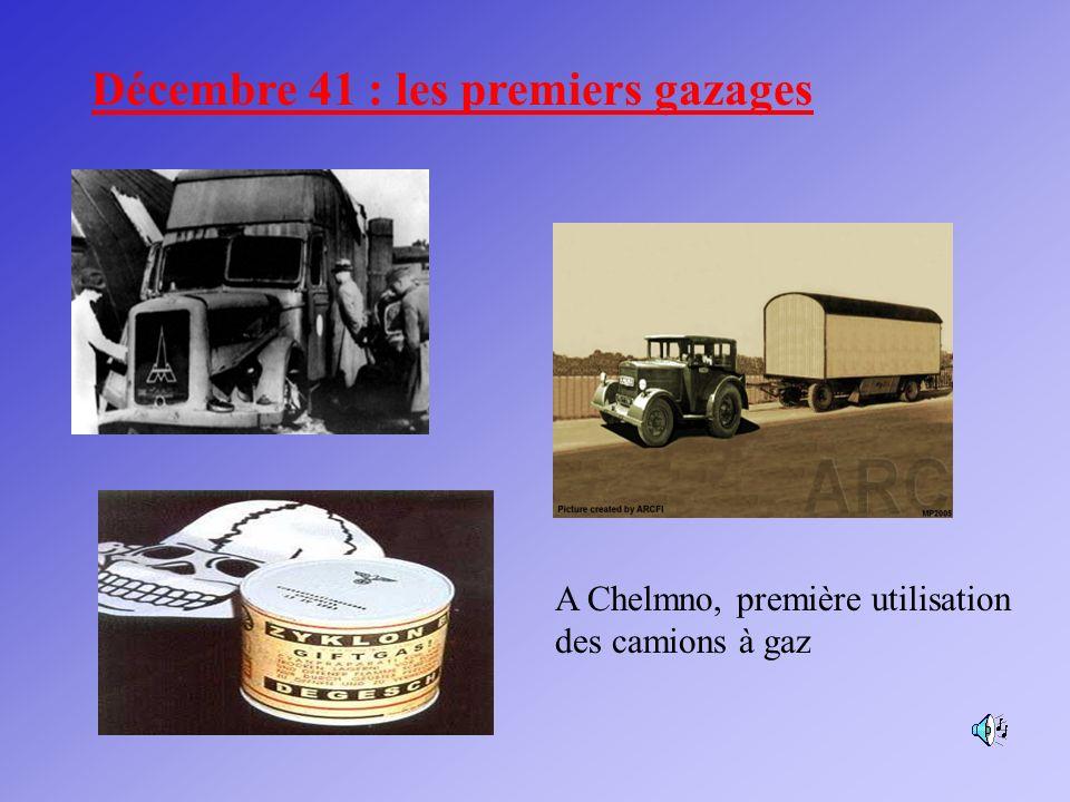 Décembre 41 : les premiers gazages A Chelmno, première utilisation des camions à gaz