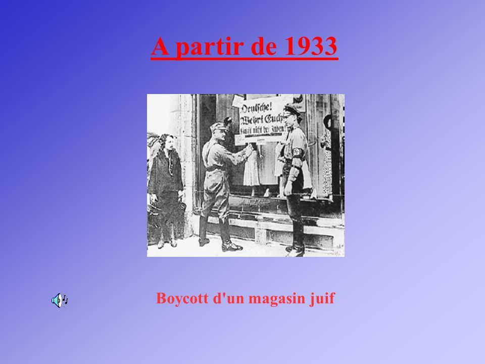 Boycott d'un magasin juif A partir de 1933