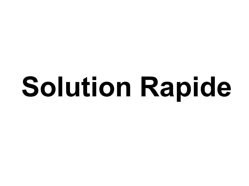 Solution Rapide