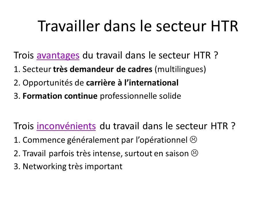 Travailler dans le secteur HTR Trois avantages du travail dans le secteur HTR .
