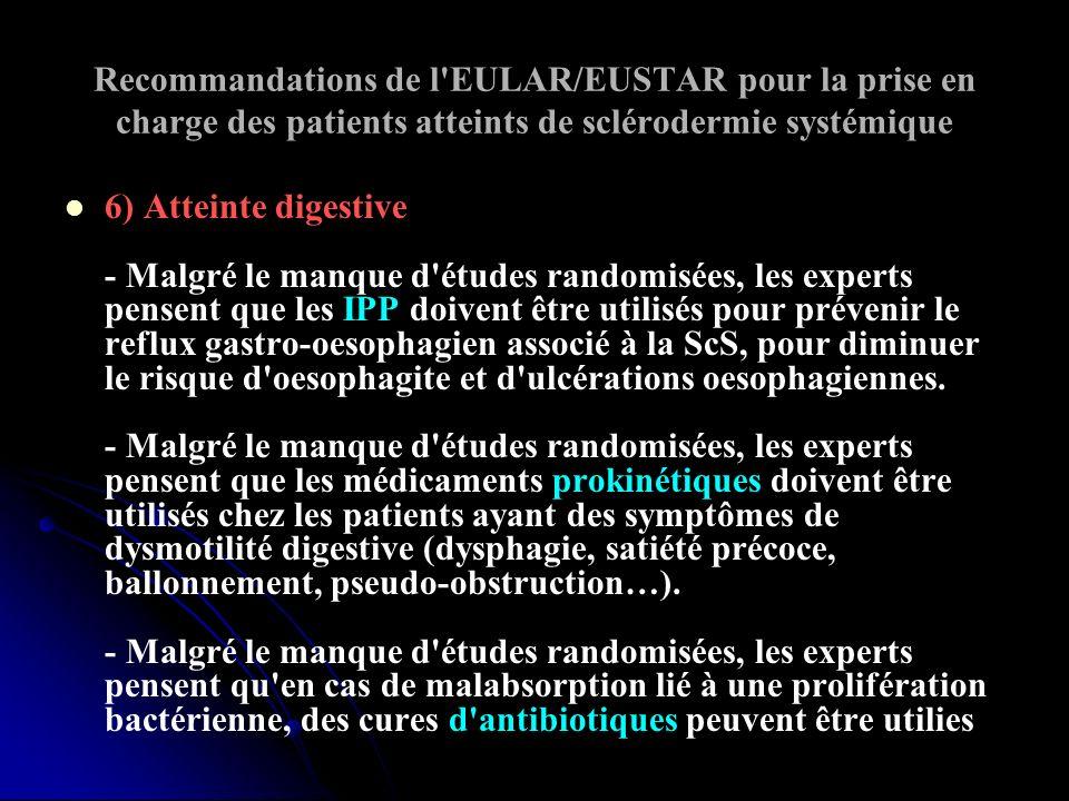 Recommandations de l'EULAR/EUSTAR pour la prise en charge des patients atteints de sclérodermie systémique 6) Atteinte digestive - Malgré le manque d'