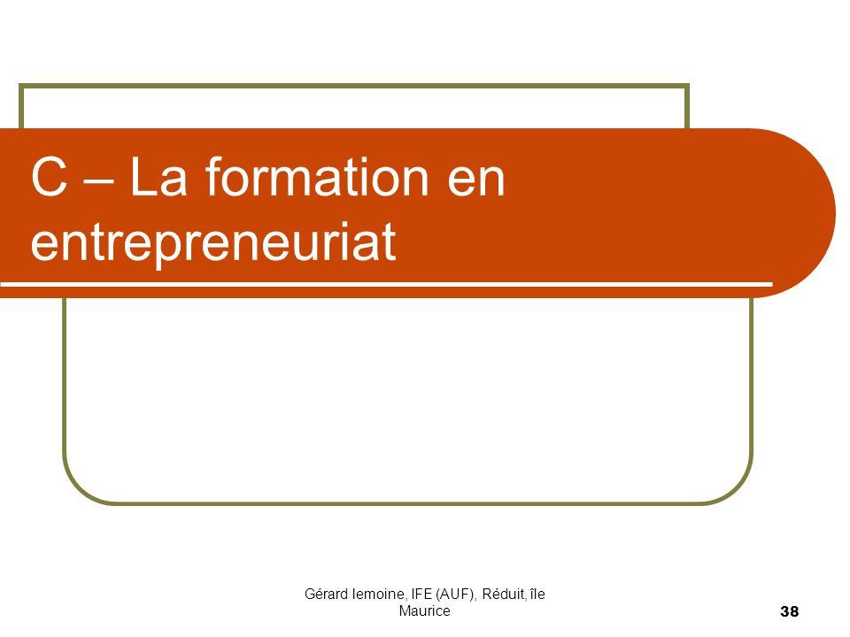 Gérard lemoine, IFE (AUF), Réduit, île Maurice 38 C – La formation en entrepreneuriat