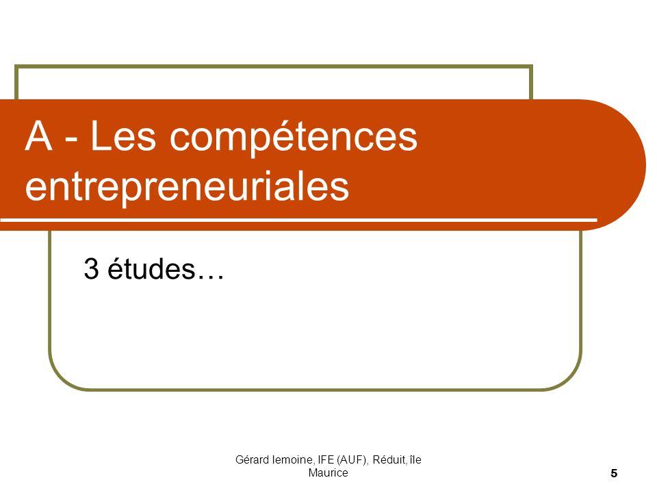 Gérard lemoine, IFE (AUF), Réduit, île Maurice 5 A - Les compétences entrepreneuriales 3 études…