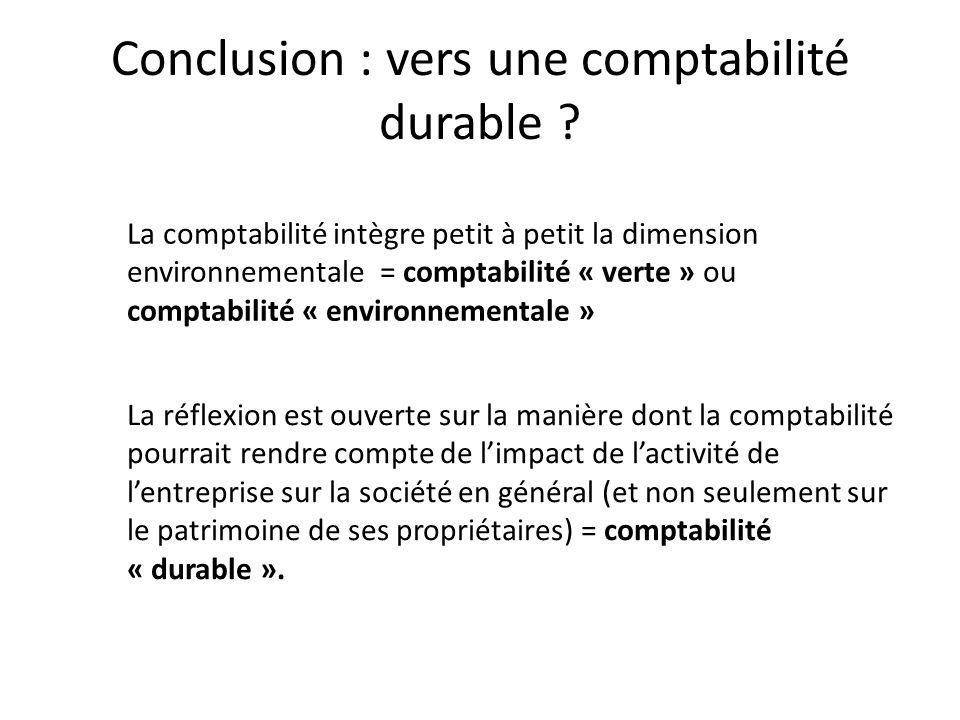 Conclusion : vers une comptabilité durable .