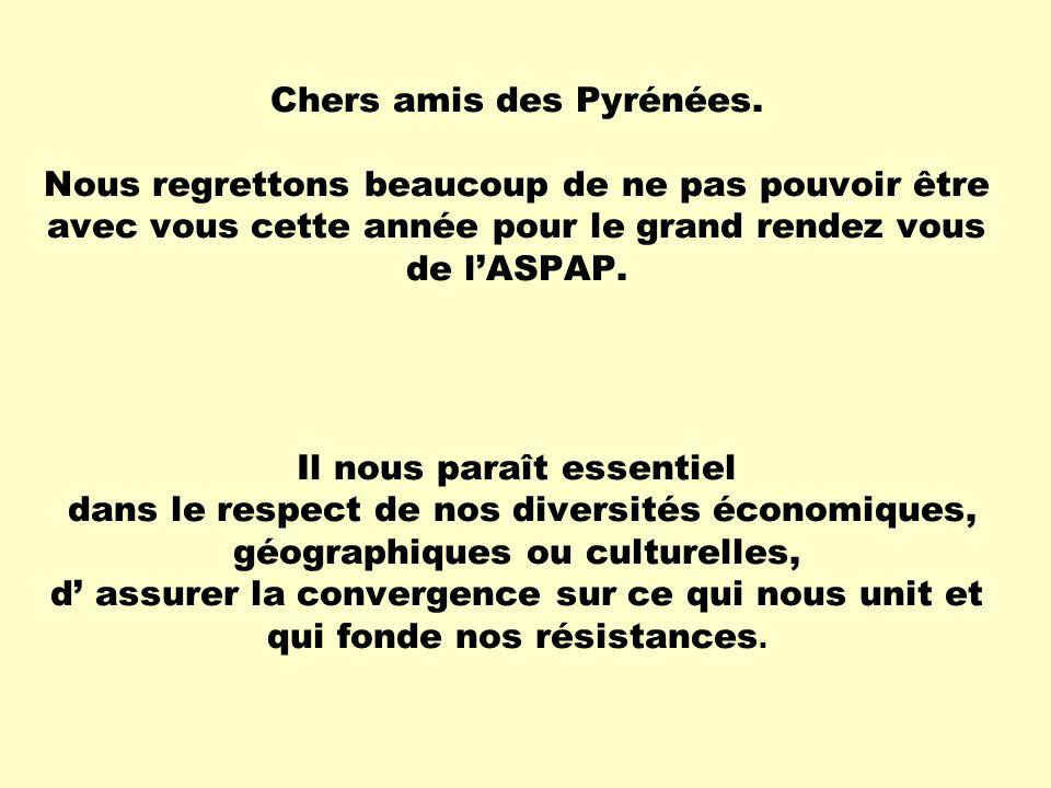 Chers amis des Pyrénées.