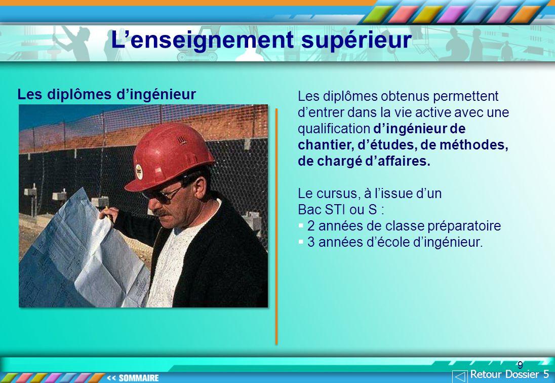 9 Les diplômes dingénieur Les diplômes obtenus permettent dentrer dans la vie active avec une qualification dingénieur de chantier, détudes, de méthodes, de chargé daffaires.