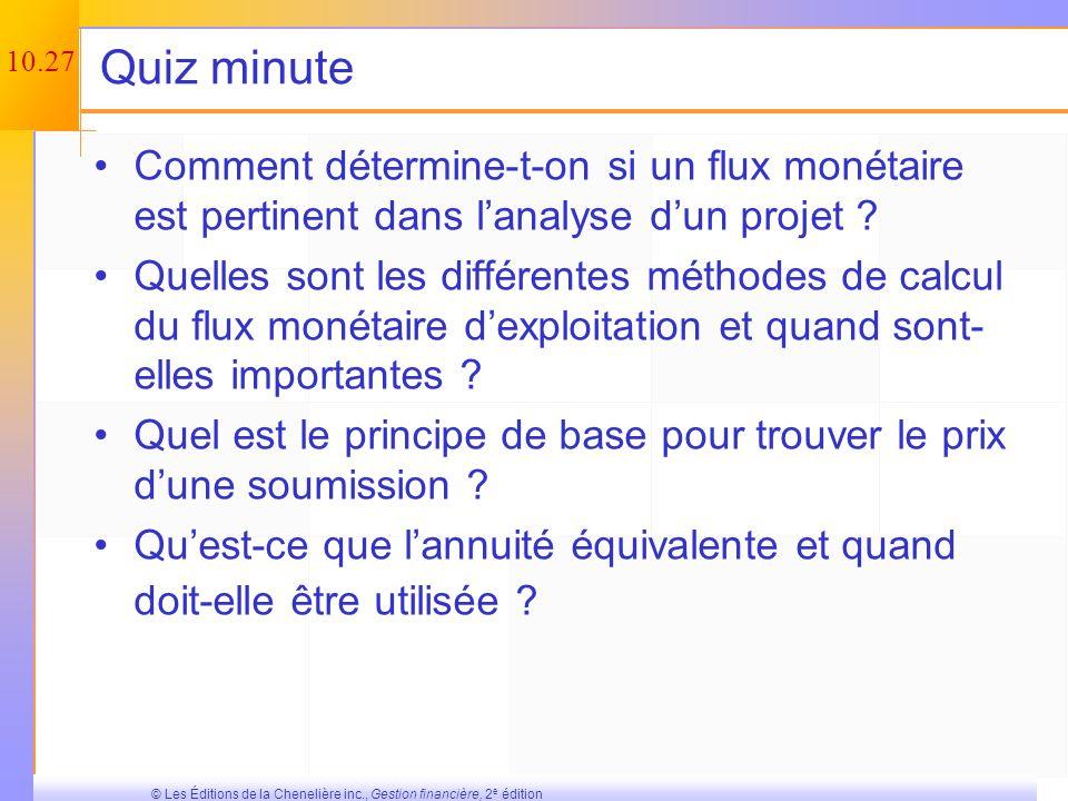 10.26 © Les Éditions de la Chenelière inc., Gestion financière, 2 e édition Létablissement du montant dune soumission – Exemple Considérons lexemple d