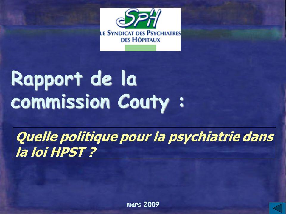 mars 2009 Rapport de la commission Couty : Quelle politique pour la psychiatrie dans la loi HPST ?