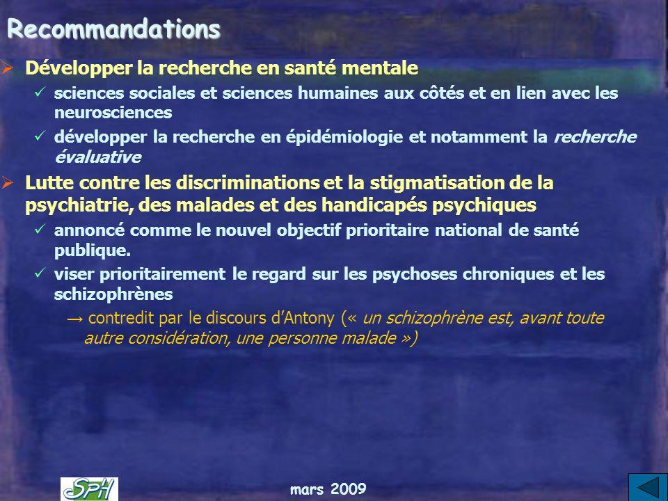 mars 2009 Recommandations Des recommandations sur la formation qui renforcent le passage de la psychiatrie vers la santé mentale : Mesures incitatives
