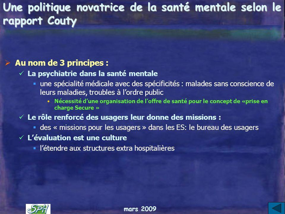 mars 2009 Recommandations La pédopsychiatrie tient dans 3 recommandations : La mise en place dunités mobiles de psychiatrie périnatale intersectoriell