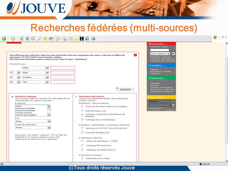 Tous droits réservés Jouve Recherches fédérées (multi-sources)