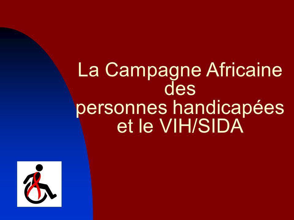 La Campagne Africaine des personnes handicapées et le VIH/SIDA