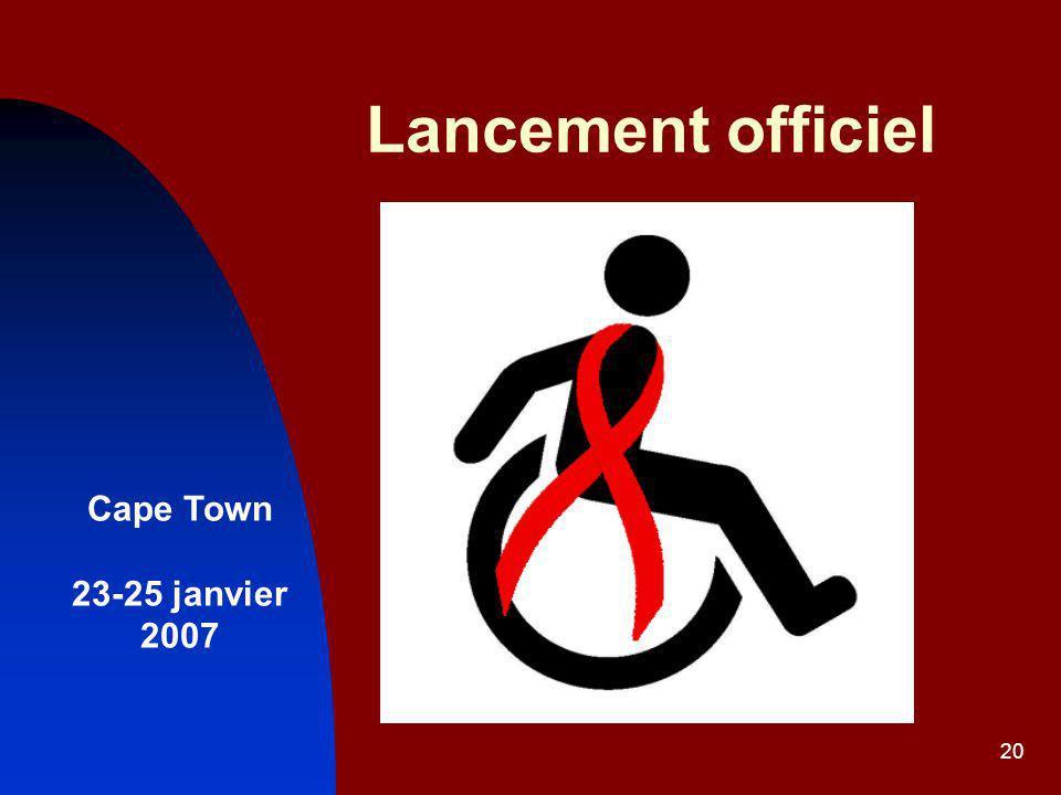 20 Lancement officiel Cape Town 23-25 janvier 2007 www.africacampaign.org
