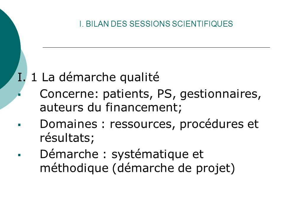 I. BILAN DES SESSIONS SCIENTIFIQUES I.