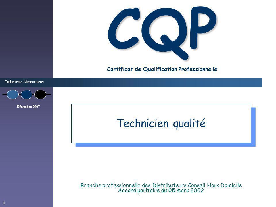 Industries Alimentaires 1 CQP CQP Certificat de Qualification Professionnelle Branche professionnelle des Distributeurs Conseil Hors Domicile Accord p