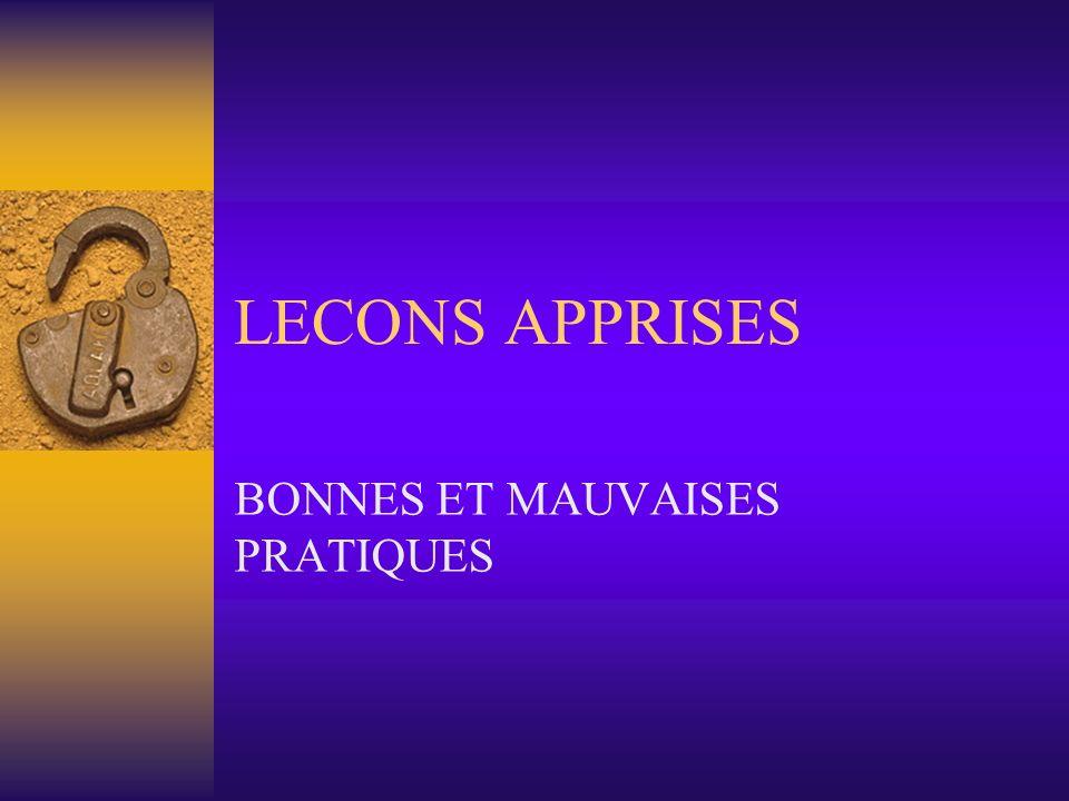 LECONS APPRISES BONNES ET MAUVAISES PRATIQUES
