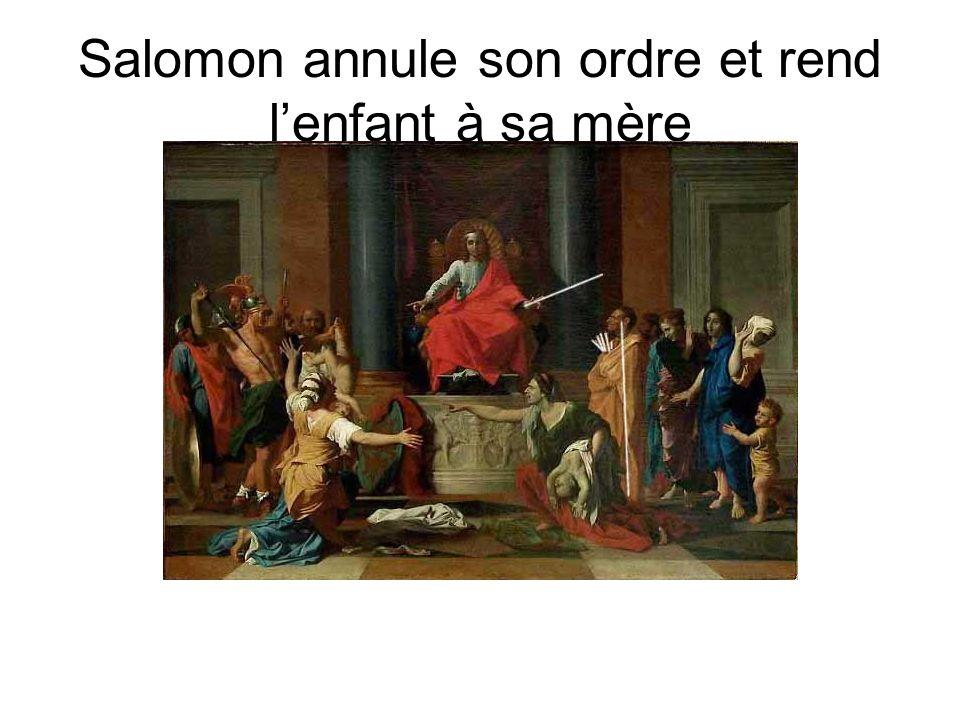 Salomon annule son ordre et rend lenfant à sa mère