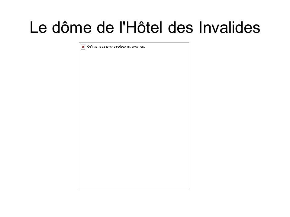Le dôme de l'Hôtel des Invalides