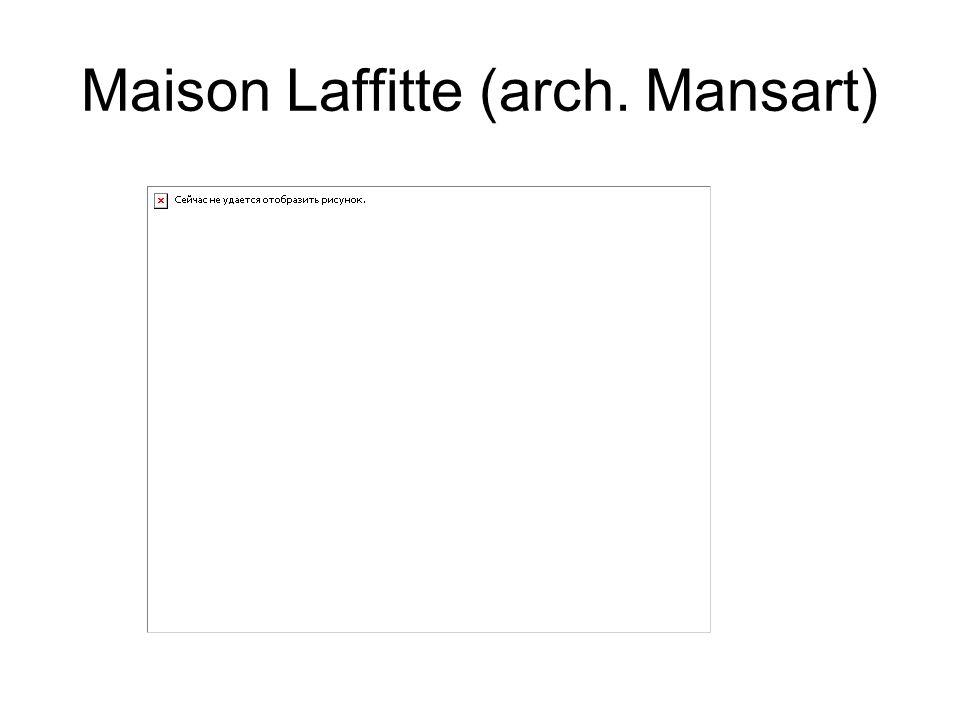 Maison Laffitte (arch. Mansart)