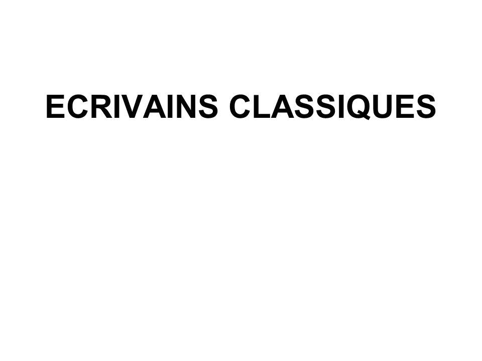 ECRIVAINS CLASSIQUES