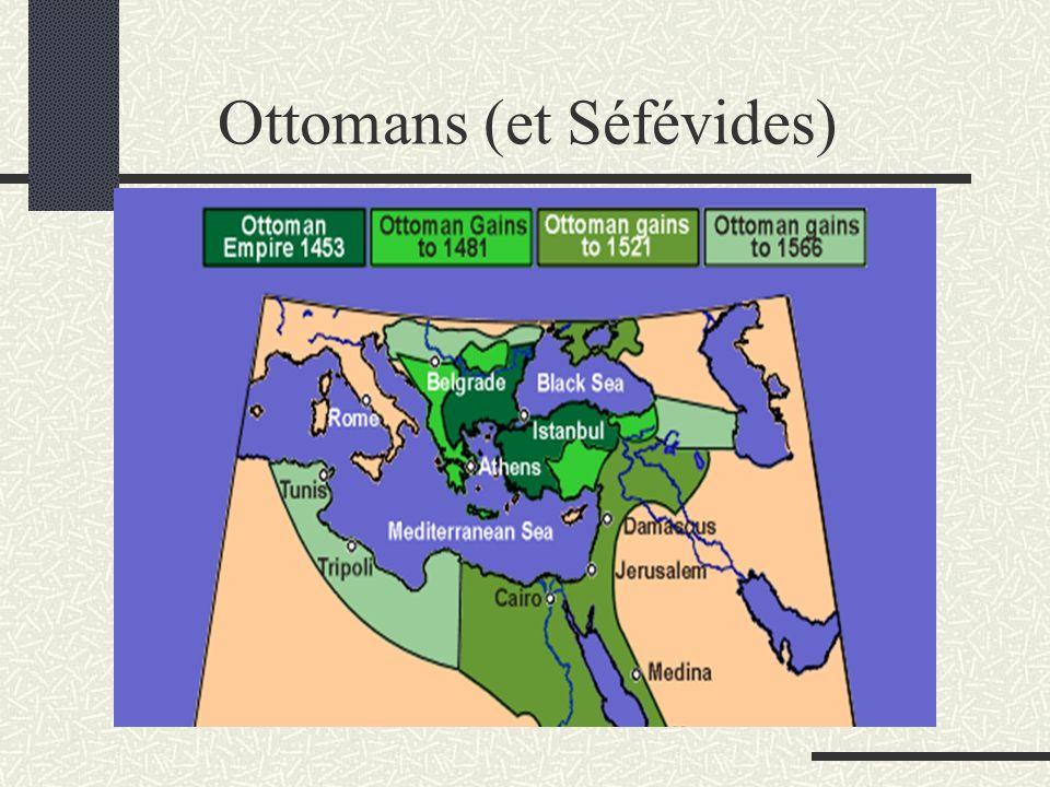 Ottomans (et Séfévides)