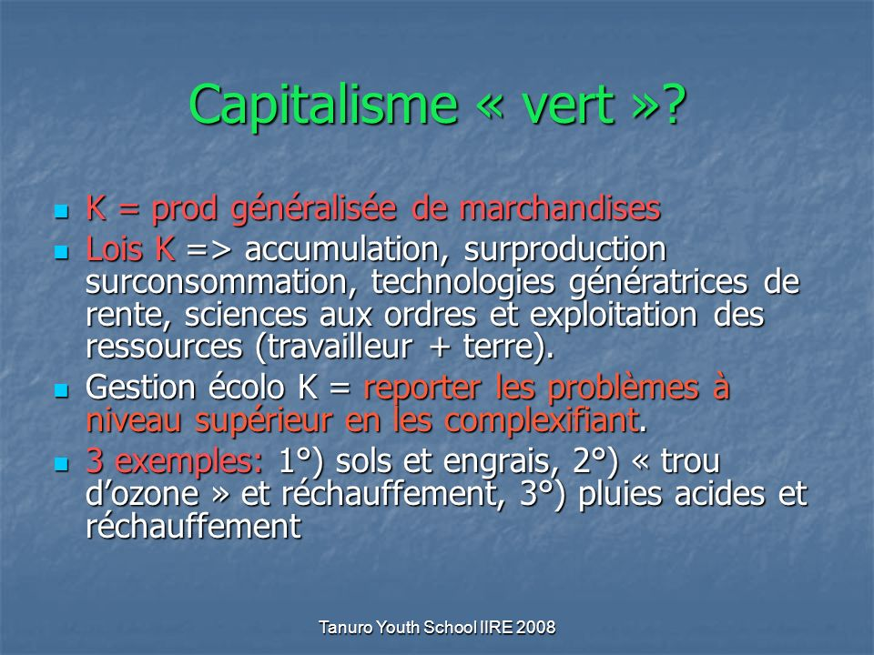 Tanuro Youth School IIRE 2008 Capitalisme « vert ».