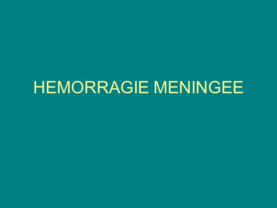 HEMORRAGIE MENINGEE