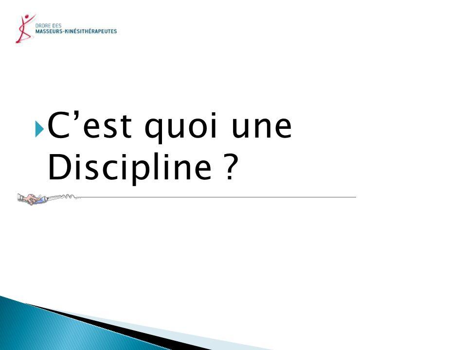 Cest quoi une Discipline ?
